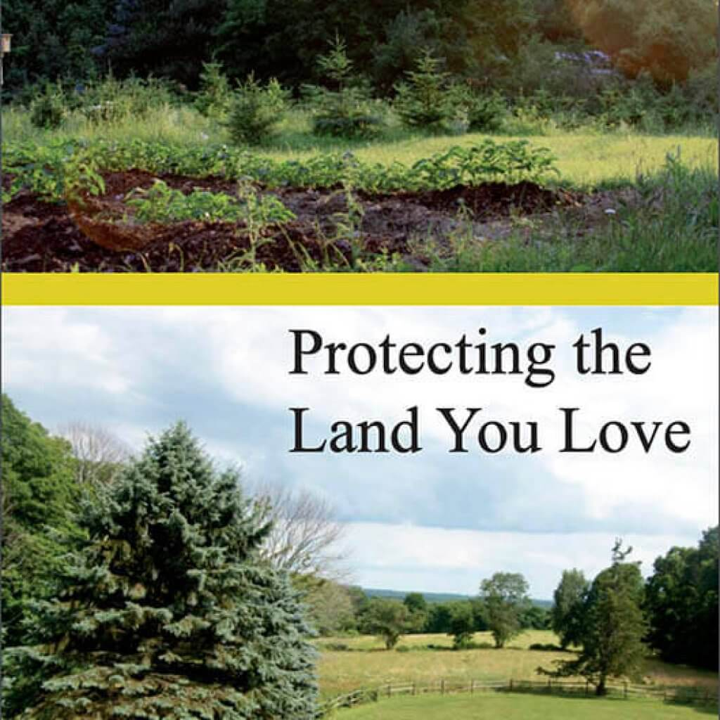 Protecting the Land You Love booklet